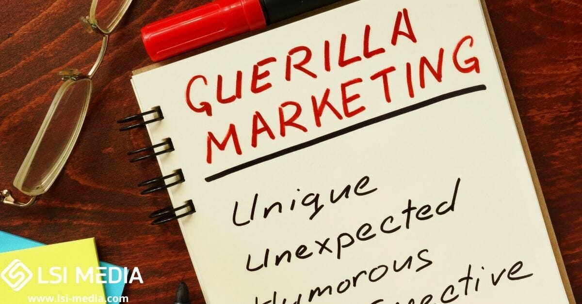 Guerilla Marketing May be the Answer to Your Business Needs